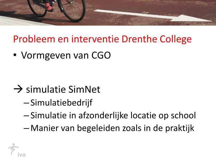 Probleem en interventie Drenthe College