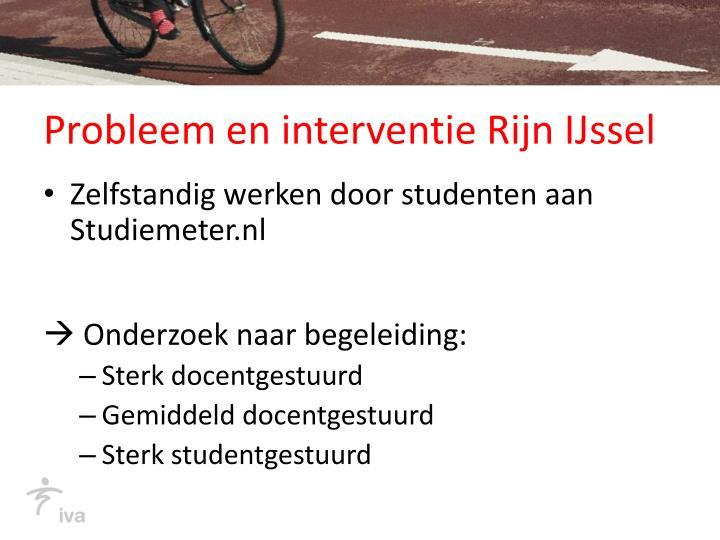 Probleem en interventie Rijn IJssel