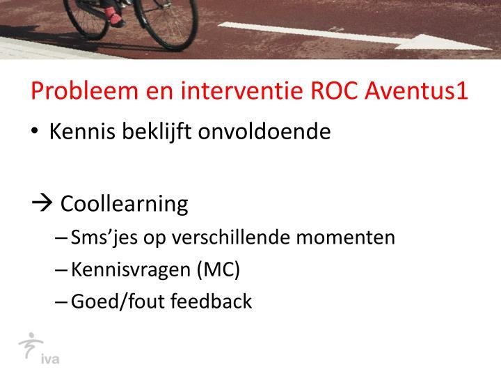 Probleem en interventie ROC Aventus1
