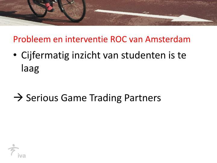 Probleem en interventie ROC van Amsterdam