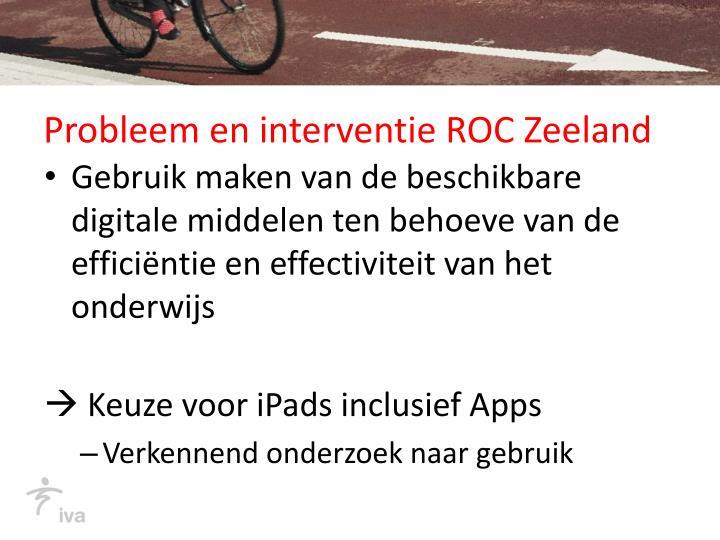 Probleem en interventie ROC Zeeland