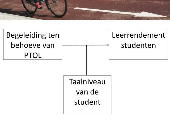 Begeleiding ten behoeve van PTOL