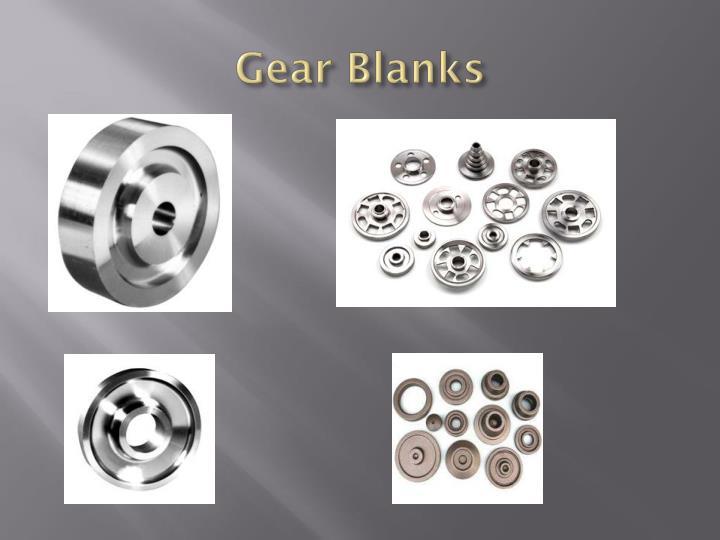 Gear Blanks