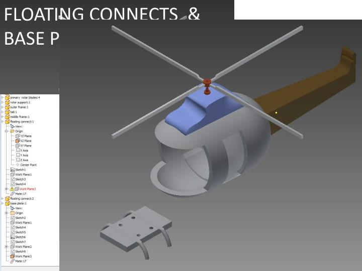 FLOATING CONNECTS  & BASE PLATE