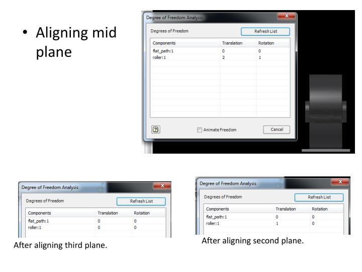 Aligning mid plane