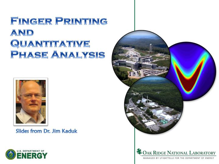 Finger Printing and Quantitative Phase Analysis