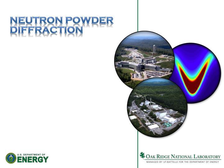 Neutron Powder Diffraction