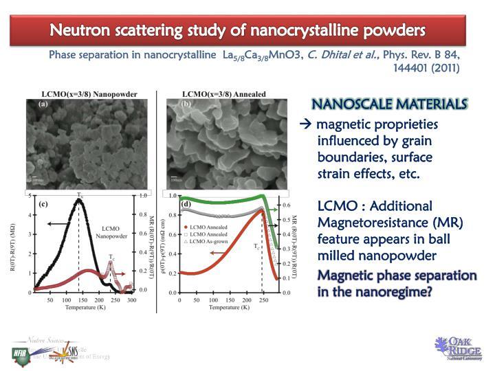 Neutron scattering study