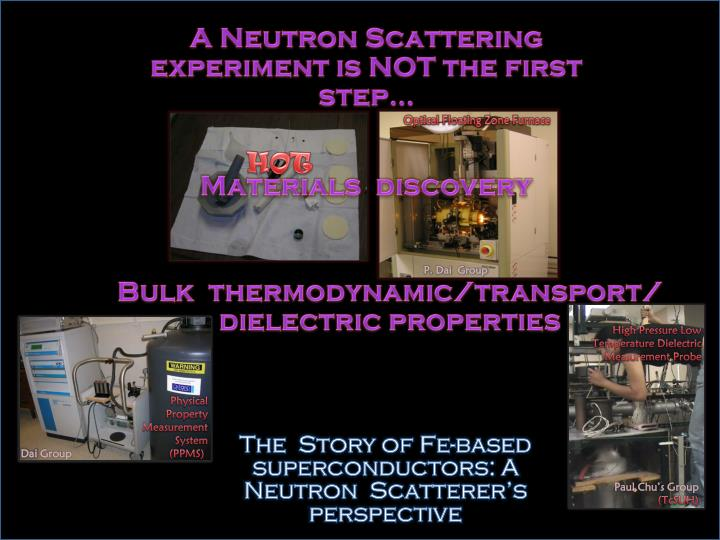 A Neutron Scattering experiment