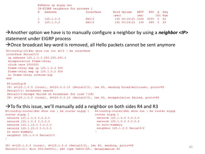 Another option we have is to manually configure a neighbor by using a