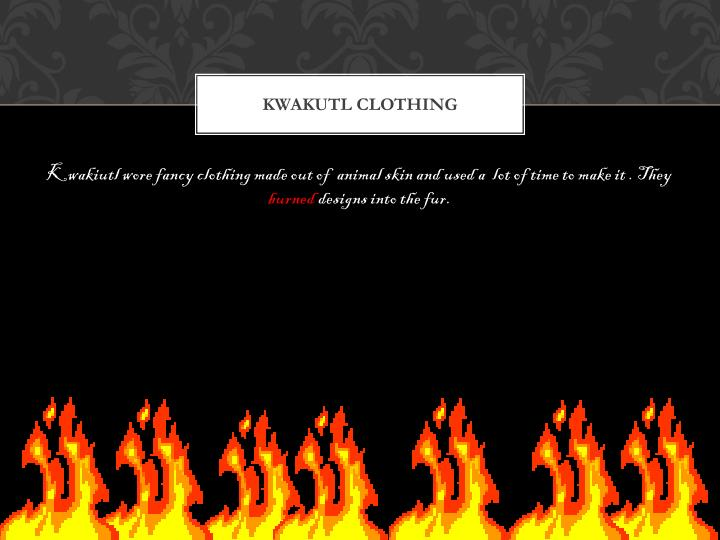 KWAKUTL CLOTHING