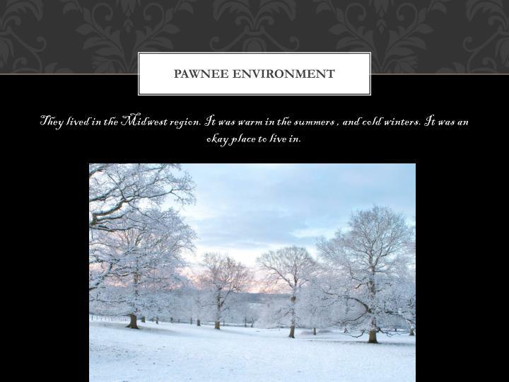 Pawnee environment