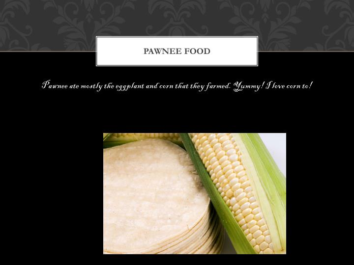 PAWNEE FOOD
