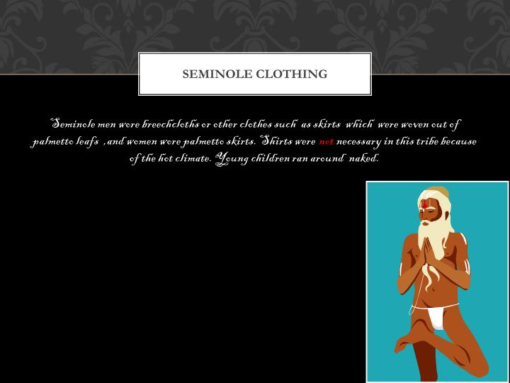 Seminole CLOTHING