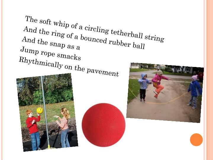 The soft whip of a circling tetherball string