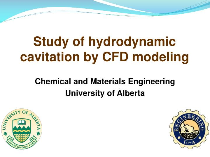 Study of hydrodynamic cavitation by CFD