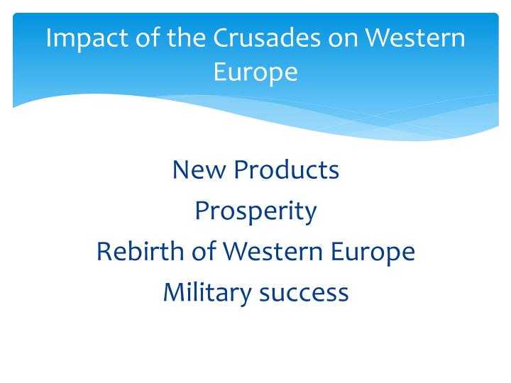 Impact of the Crusades on Western Europe