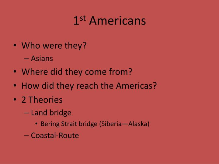 1 st americans