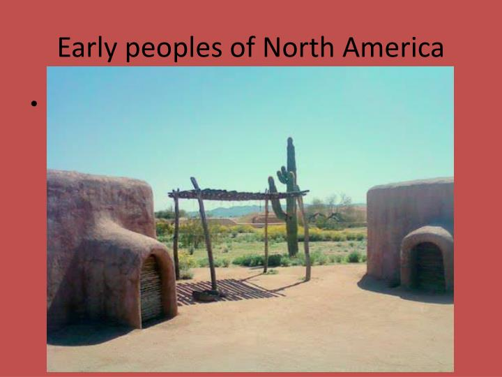 Early peoples of North America
