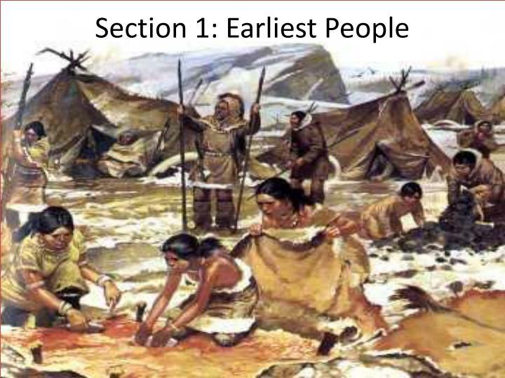 Section 1: Earliest People