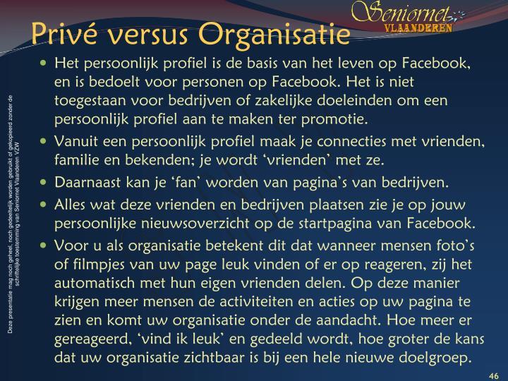 Privé versus Organisatie