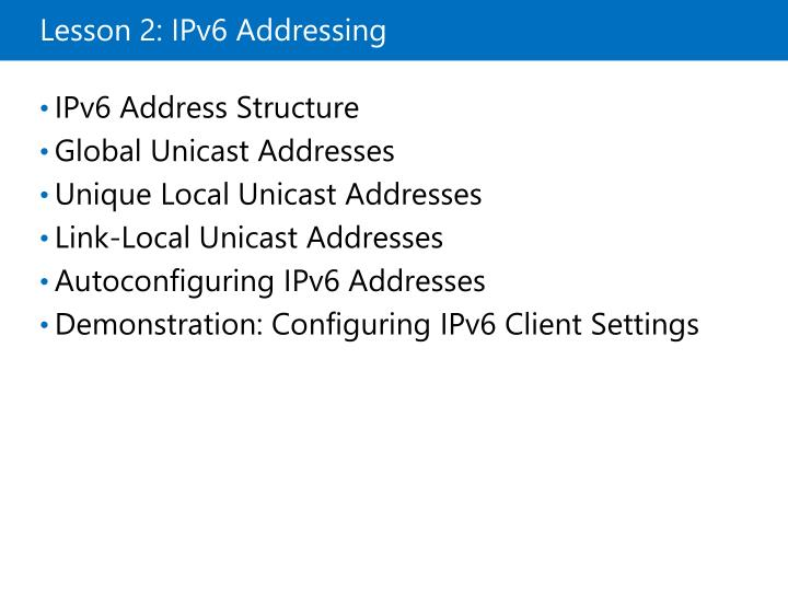 Lesson 2: IPv6 Addressing