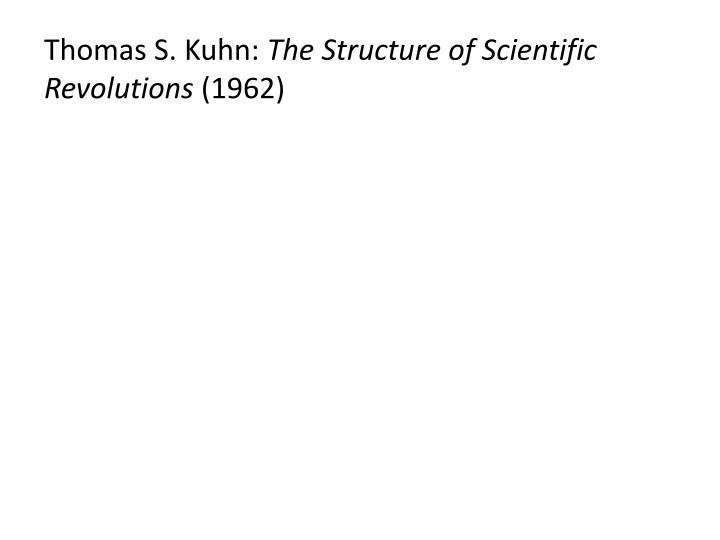 Thomas S. Kuhn: