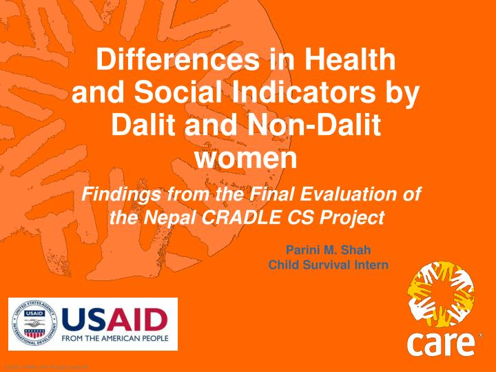 Differences in Health and Social Indicators by
