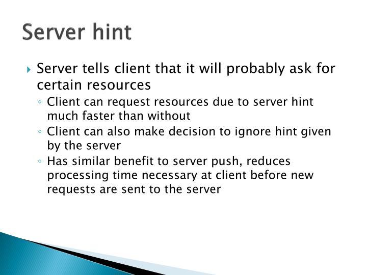 Server hint