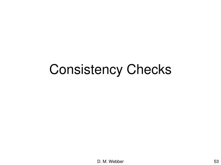 Consistency Checks