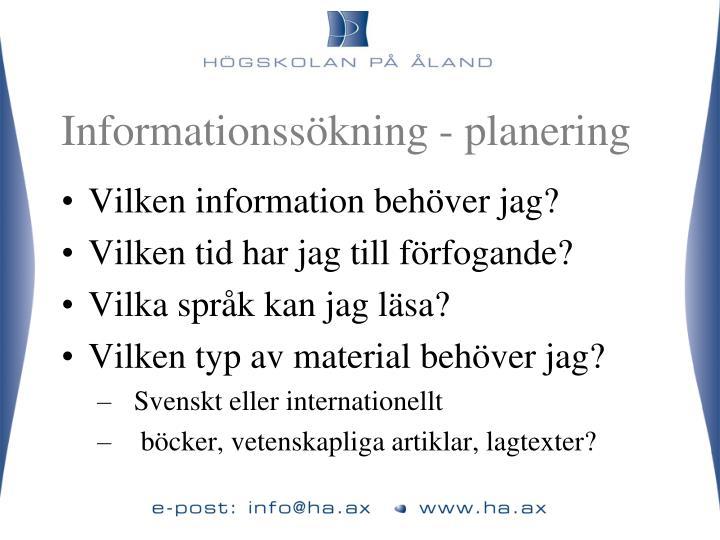 Informationssökning - planering