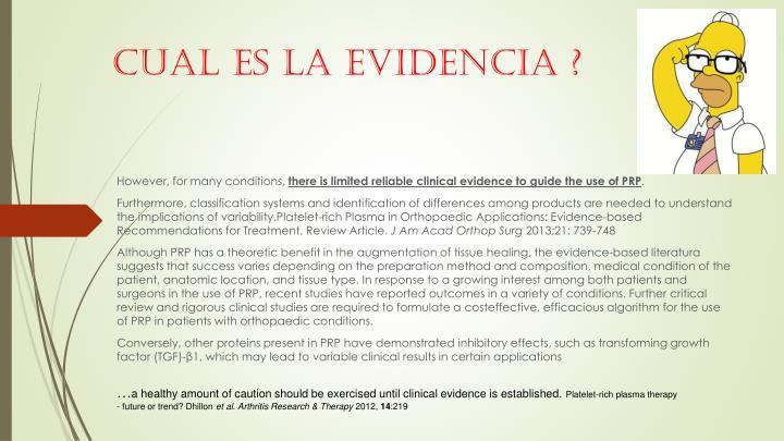 Cual es la evidencia ?