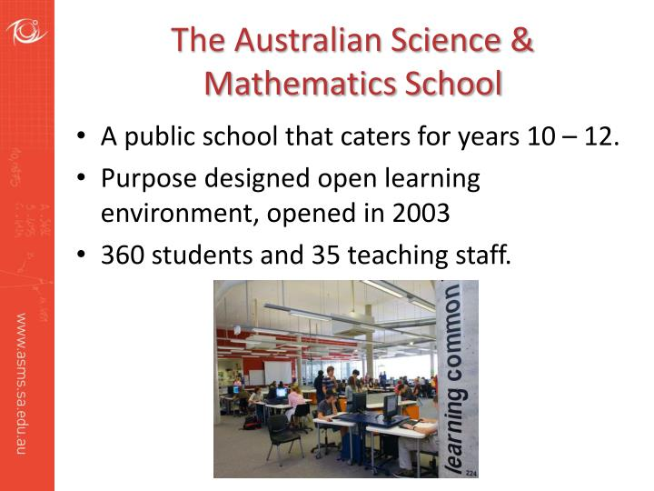 The australian science mathematics school