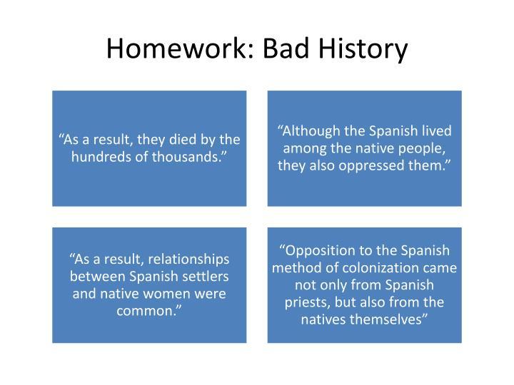 Homework: Bad History