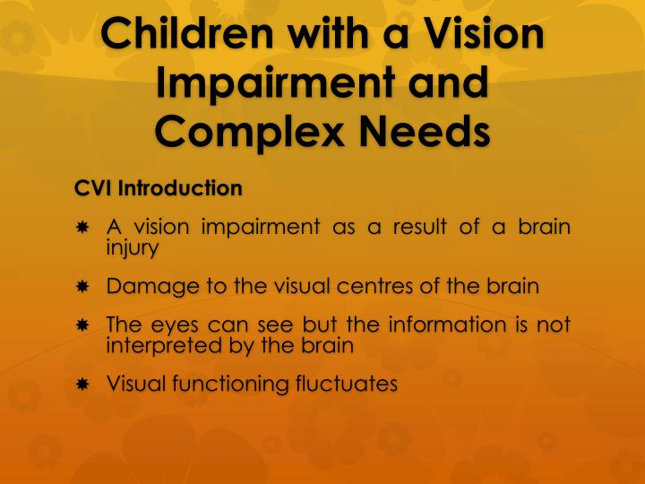 Children with a Vision Impairment and Complex Needs