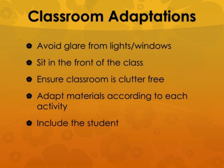 Classroom Adaptations