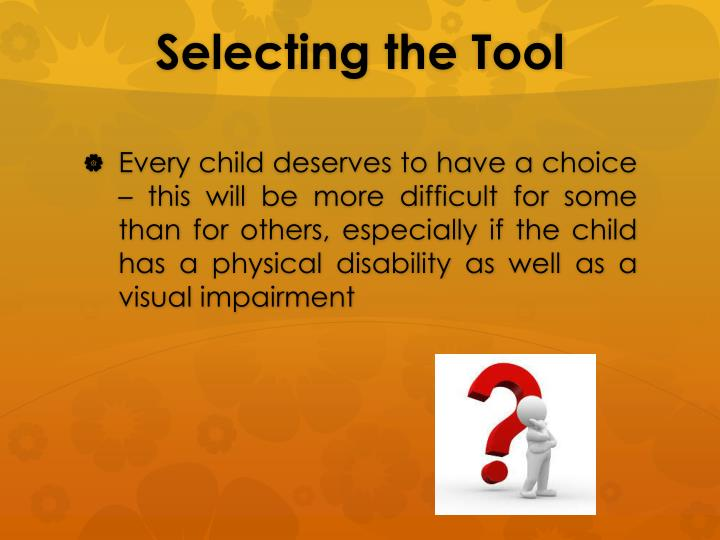 Selecting the Tool