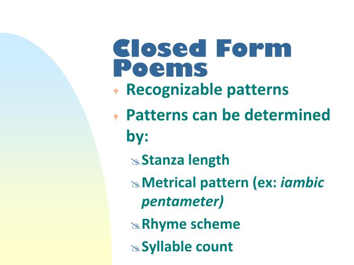 Closed form poems