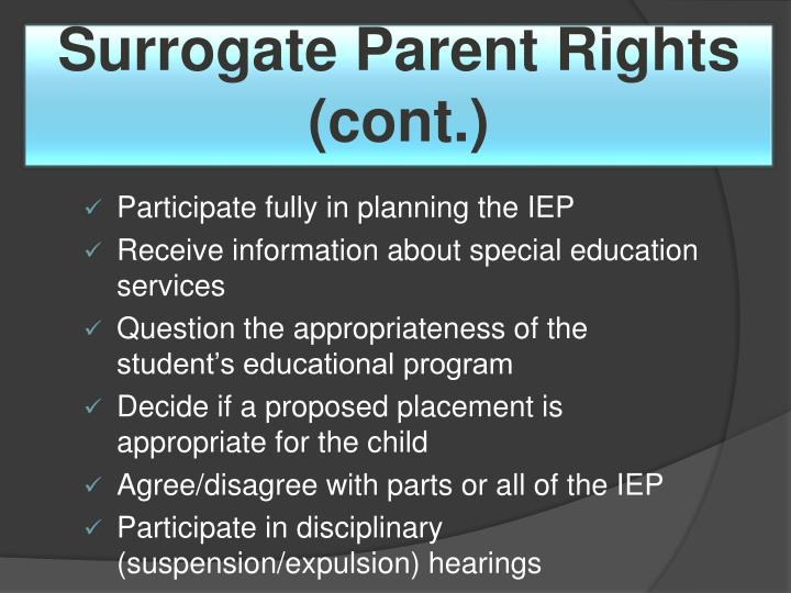 Surrogate Parent Rights (cont.)