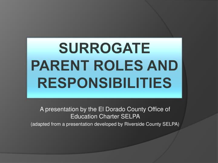 Surrogate parent roles and responsibilities