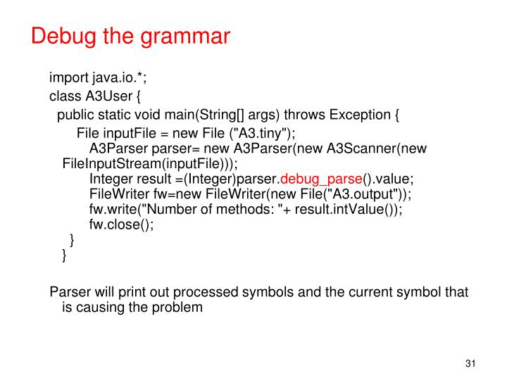 Debug the grammar