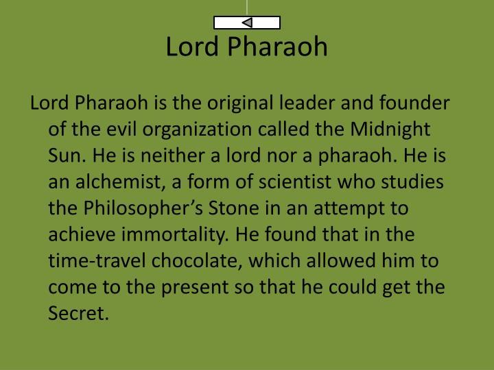 Lord Pharaoh