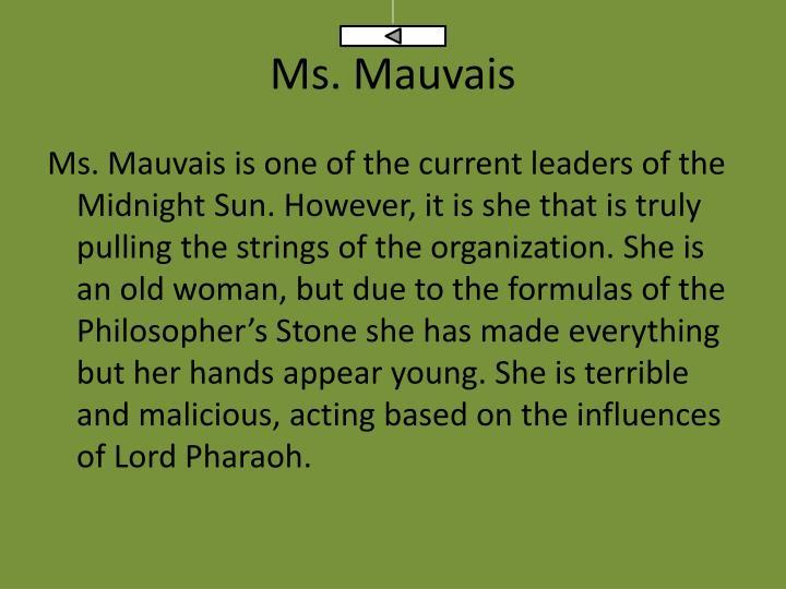 Ms. Mauvais