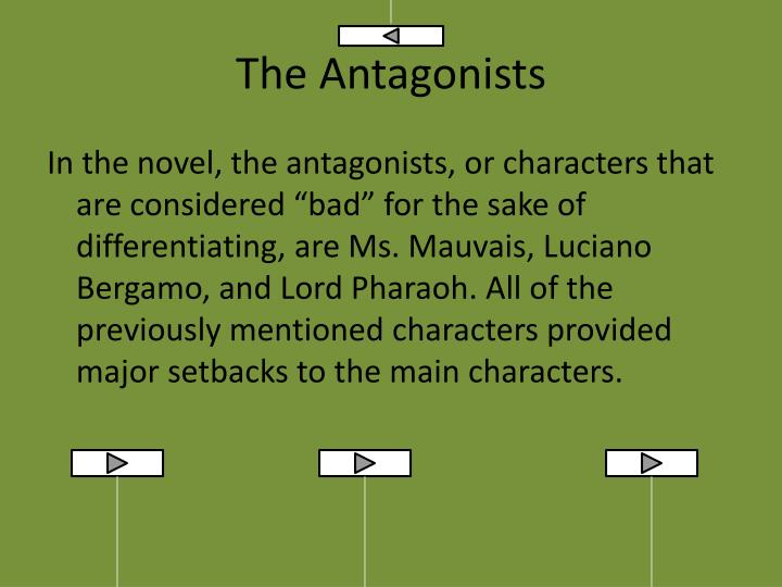 The Antagonists