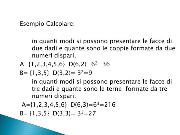 Esempio Calcolare: