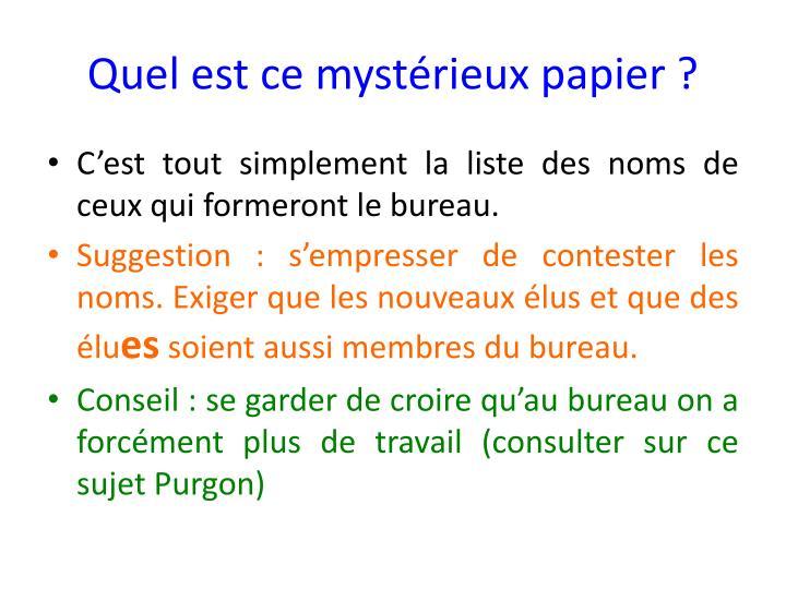 Quel est ce mystérieux papier ?