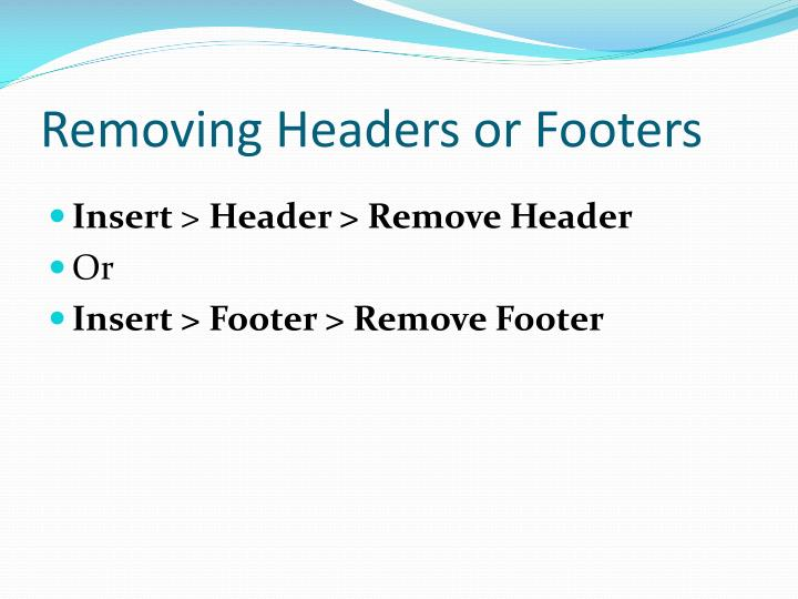 Removing Headers or Footers