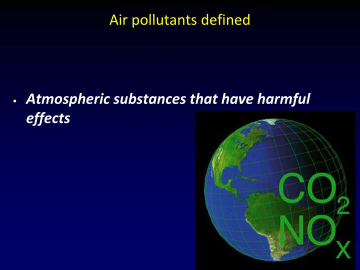 Air pollutants defined