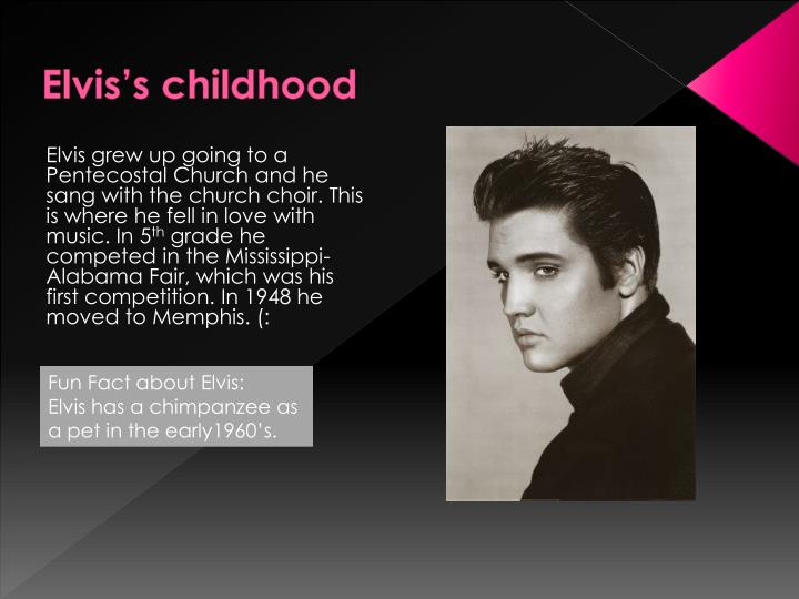 Elvis's childhood