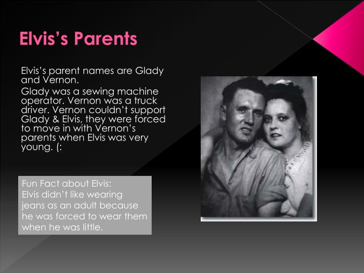 Elvis's Parents